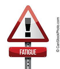 fatigue road sign illustrations design over a white background