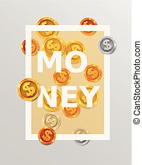 Finance design elements. Background with coins or money. Business concept.