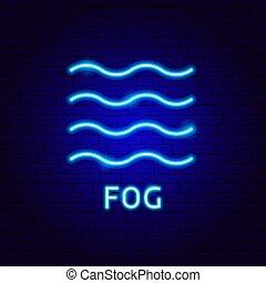 Fog Neon Label. Vector Illustration of Weather Promotion.