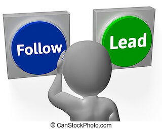 Follow Lead Buttons Showing Leading The Way Or Following
