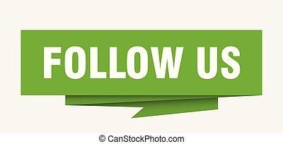 follow us sign. follow us paper origami speech bubble. follow us tag. follow us banner
