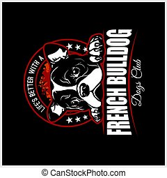 French Bulldog - vector illustration for t-shirt, logo and template badges