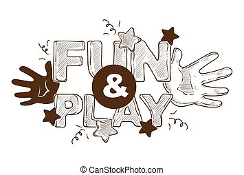 Fun and play titled banner logo, label, poster design with hands