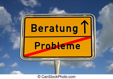 German road sign problems and consultation with blue sky and white clouds