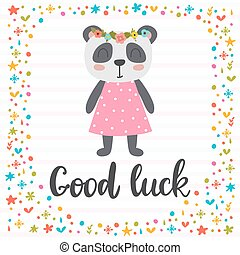Good luck. Inspirational quote. Hand drawn lettering. Motivational poster. Cute little panda