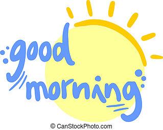 Creative design of good morning