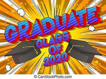 Graduate Class of 2020.