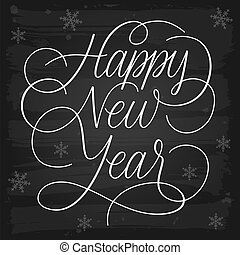 Happy New Year greetings chalkboard. EPS-10 vector with transparency.