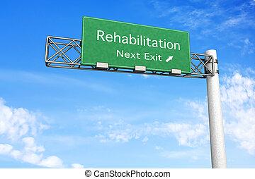 3D rendered Illustration. Highway Sign - Next exit to Rehabilitation.