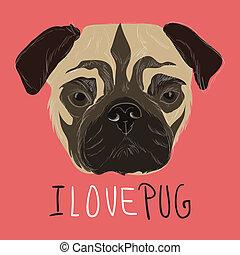i love pug