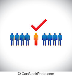 Illustration- selecting(hiring) right employee, worker, candidate. The graphical illustration shows the employable and suitable for job person with a check(tick) mark