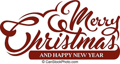 Inscription Marry Christmas and Happy New Year on white background.