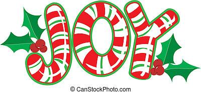 The word JOY shaped like a candy cane