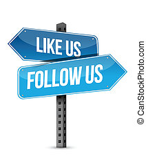 like us and follow us street sign illustration design over white