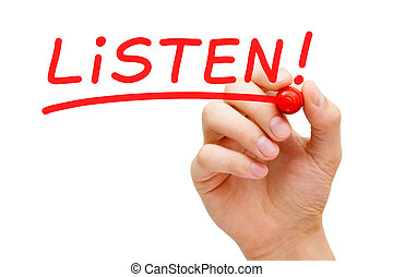 Hand writing Listen with red marker on transparent wipe board.