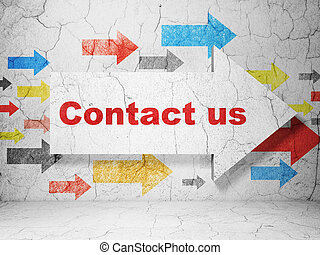Marketing concept: arrow with Contact Us on grunge wall background