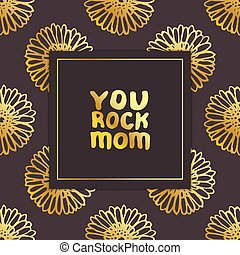 Mother?s Day Card with Hand Lettering Text and Gerberas. You Rock Mom