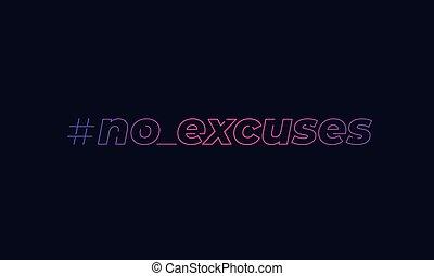 no excuses, inspirational vector print