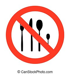 No Fork spoon and knife sign.