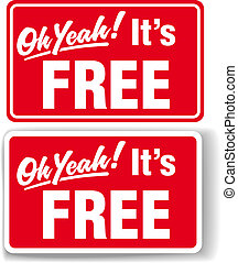 Oh Yeah Its FREE store shop window signs drop shadow or white border