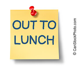 Out to lunch office note with a yellow paper and red thumb tack as an icon of break time from work and business or a financial symbol of irresponsability and negligence from duties and not giving your attention.
