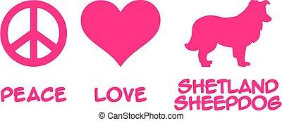 Peace, Love, Shetland Sheepdog
