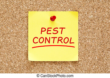 Pest Control on yellow sticky note pinned with red push pin on cork board.