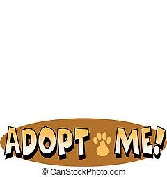 Pet or dog adoption sign clip art or web navigation graphic button.
