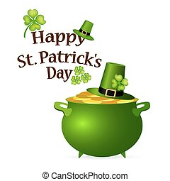 Pot of money and a hat with a clover for St. Patrick s Day