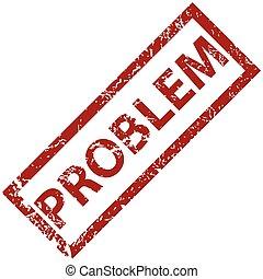 Problem grunge rubber stamp on a white background. Vector illustration