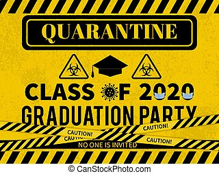 Quarantine Class of 2020 banner. Social Distancing Graduation Party backdrop. Coronavirus COVID-19 Pandemic. Vector template for typography poster, sign, flyer, greeting card, postcard.