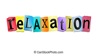 Illustration depicting cutout printed letters arranged to form the word relaxation.