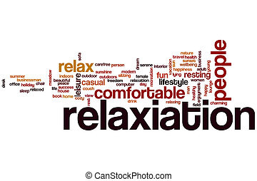 Relaxation word cloud concept with summer rest related tags
