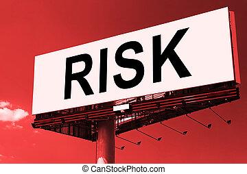 Risk word on billboard.