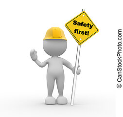 """3d people - man, person with a """"safety first"""" sign in hand."""