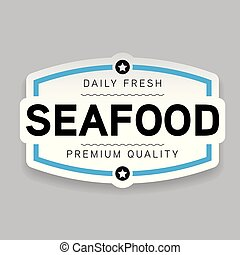 Seafood label fresh sign