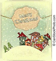 Christmas card - snow and small houses - postcard in retro style - vector illustration