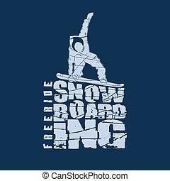 Snowboarding winter sport emblem, T-shirt fashion graphic, Typography Print label, grunge design - vector illustration