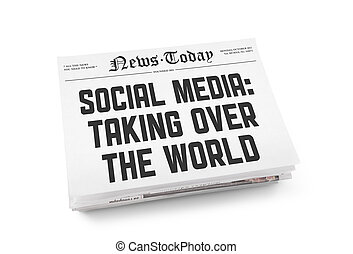"""A stack of newspapers with headline """"Social media: Taking over the world"""". Isolated on white."""