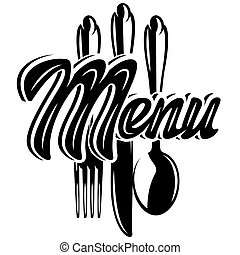 Stylish lettering Menu with a set of cutlery. Template for design. Vector monochrome illustration. Lettering, calligraphy