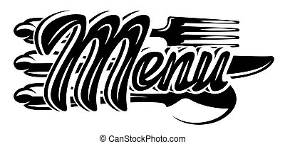 Stylish lettering Menu with set of cutlery. Template for design. Vector monochrome illustration. Lettering