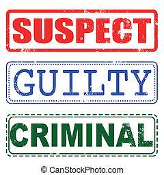 suspect, guilty, criminal grunge stamp with on vector illustration