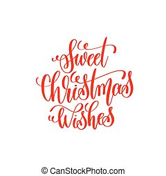 sweet christmas wishes red hand lettering inscription to christm