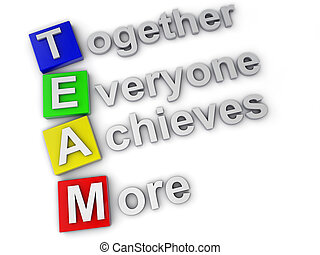 Team, Together everyone achieves more