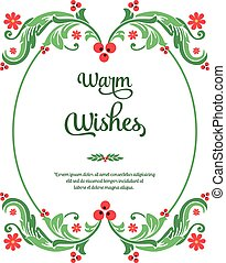 Template warm wishes, with beauty ornament green leafy flower frame. Vector