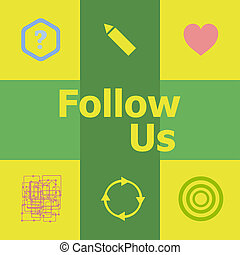 Text Follow us. Social concept . Can be used for workflow layout, diagram, business step options, banner
