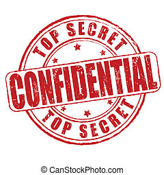 Top secret, confidential grunge rubber stamp on white, vector illustration