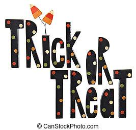 Trick or treat Halloween ornament.