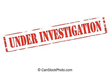 Rubber stamp with text under investigation inside, vector illustration