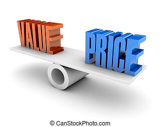 Value and Price balance. Concept 3D illustration.